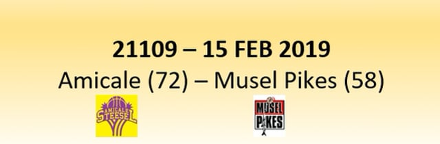 N1D 21109 Amicale Steinsel (72) - Musel Pikes (58) 15/02/2019