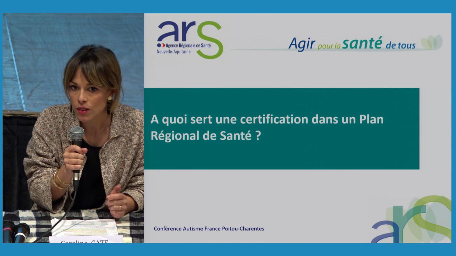 A quoi sert une certification dans un Plan Régional de Santé ?