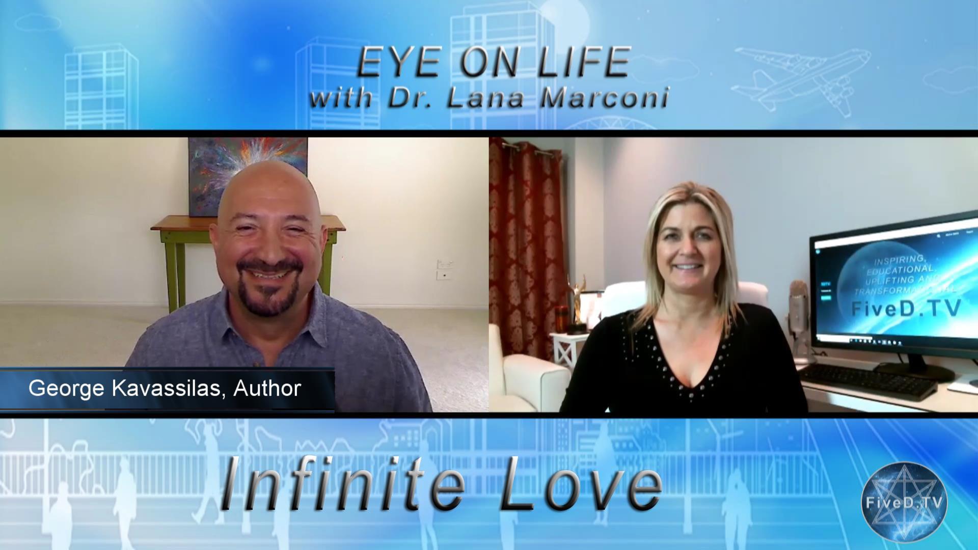Eye On Life: Infinite Love