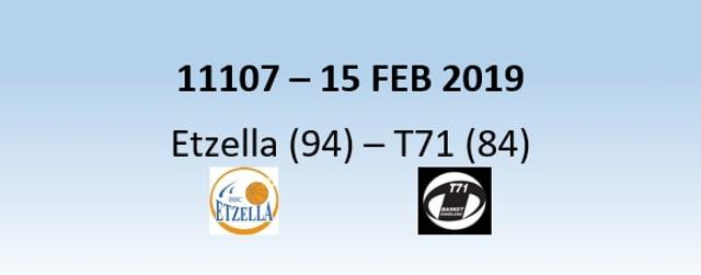 N1H 11107 Etzella Ettelbruck (94) - T71 Dudelange (84) 15/02/2019