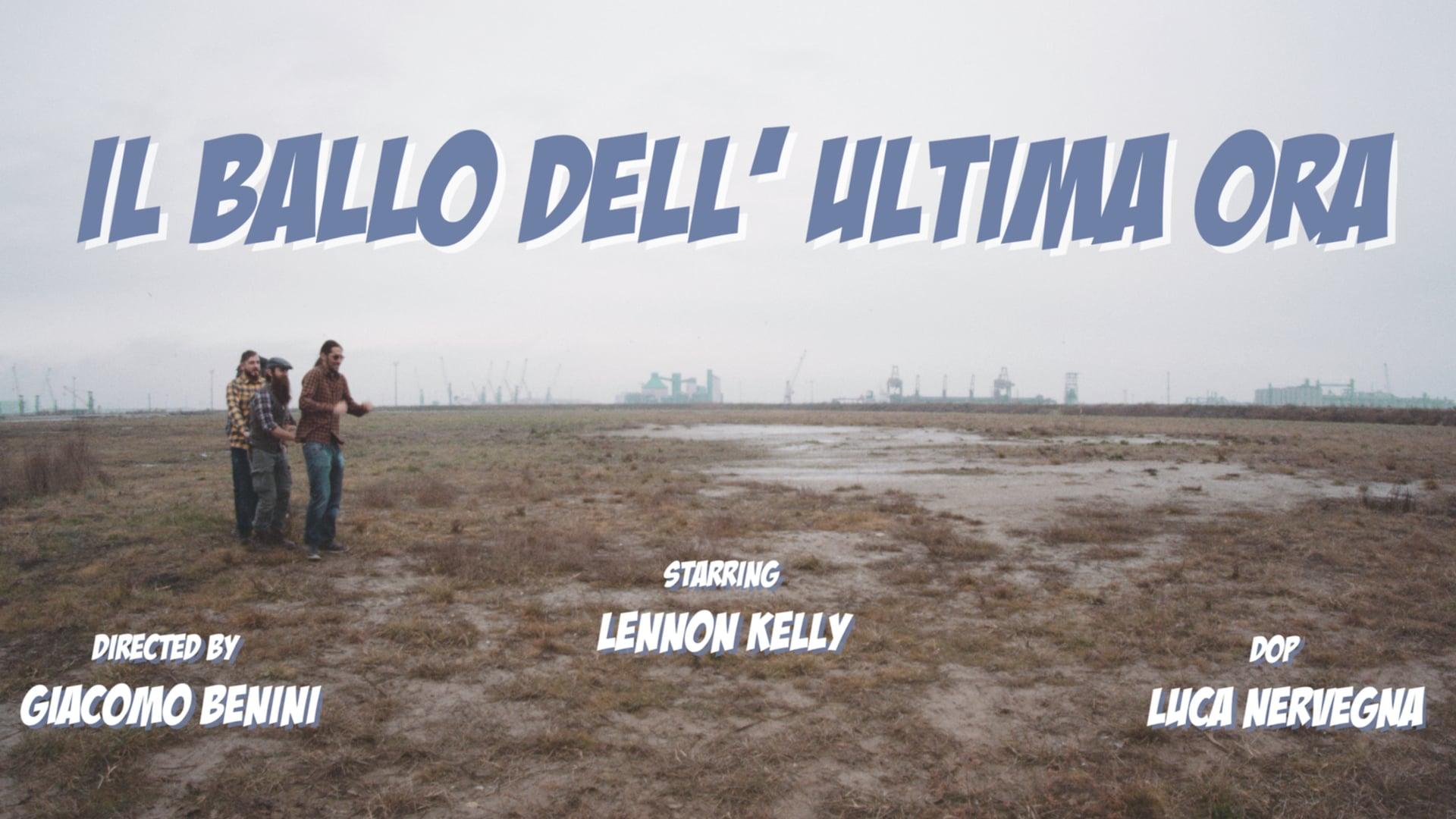 Il Ballo dell'Ultima Ora - Lennon Kelly