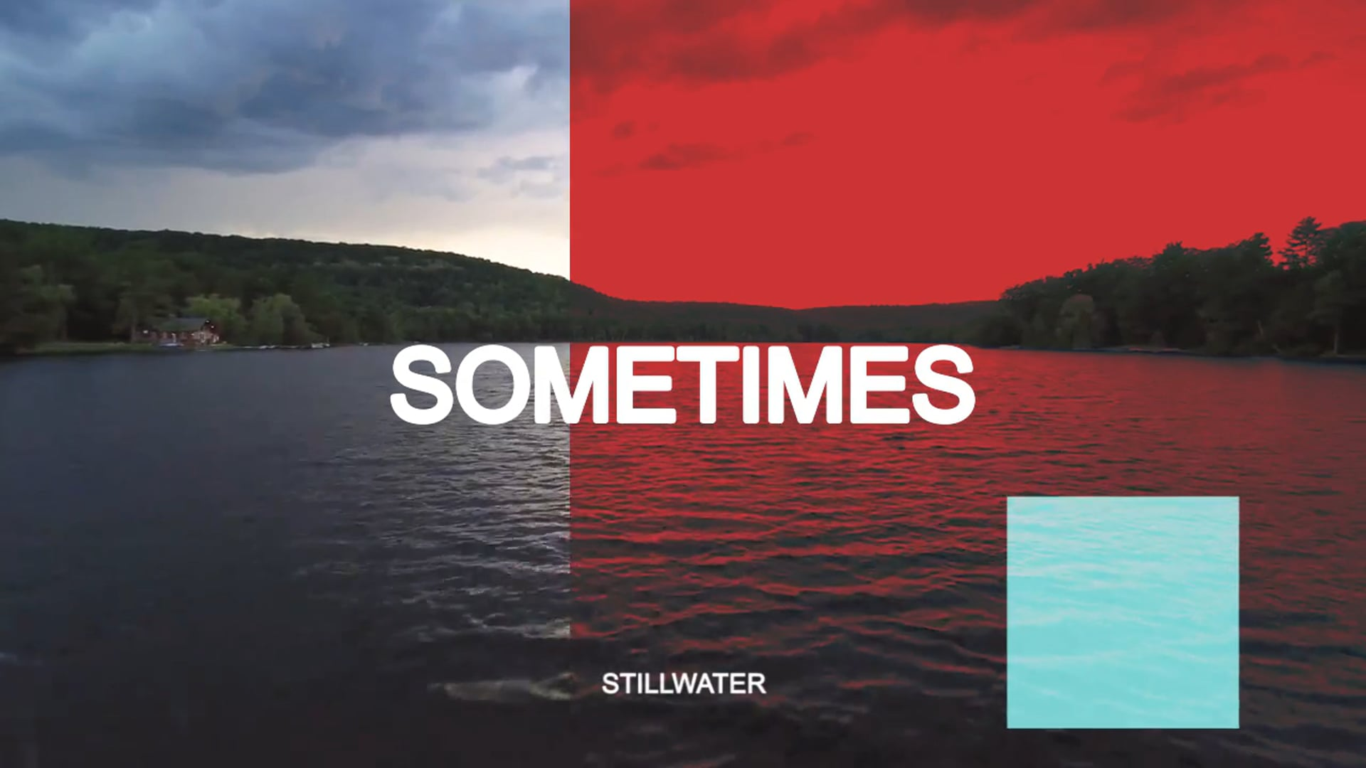 Sometimes - Stillwater