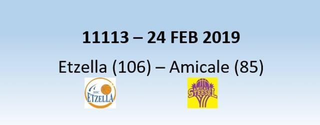 N1H 11113 Etzella Ettelbruck (106) - Amicale Steinsel (85) 24/02/2019