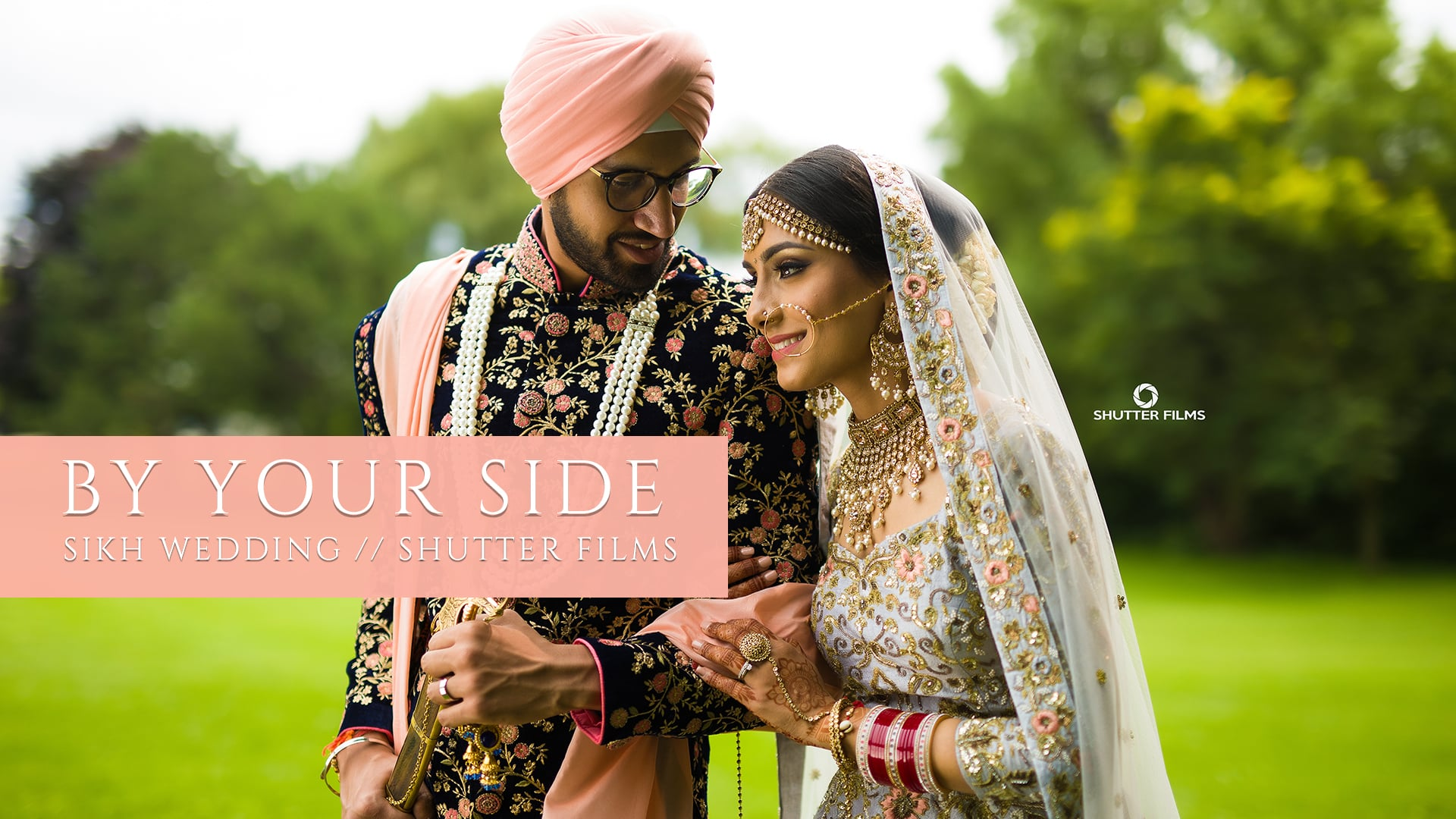 J + S // Sikh Wedding // By Your Side