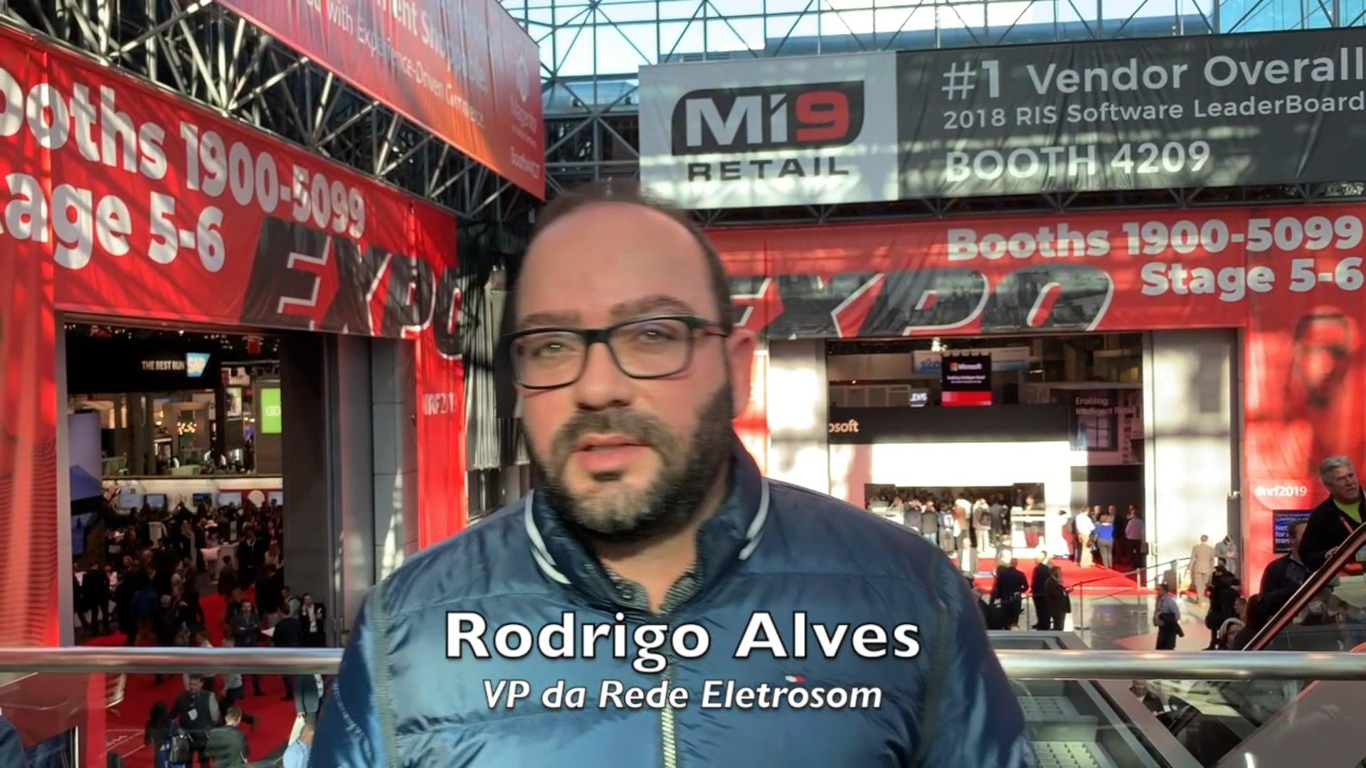 Depoimento de Rodrigo Alves VP da Rede Eletrosom - NRF 2019 com Roccato