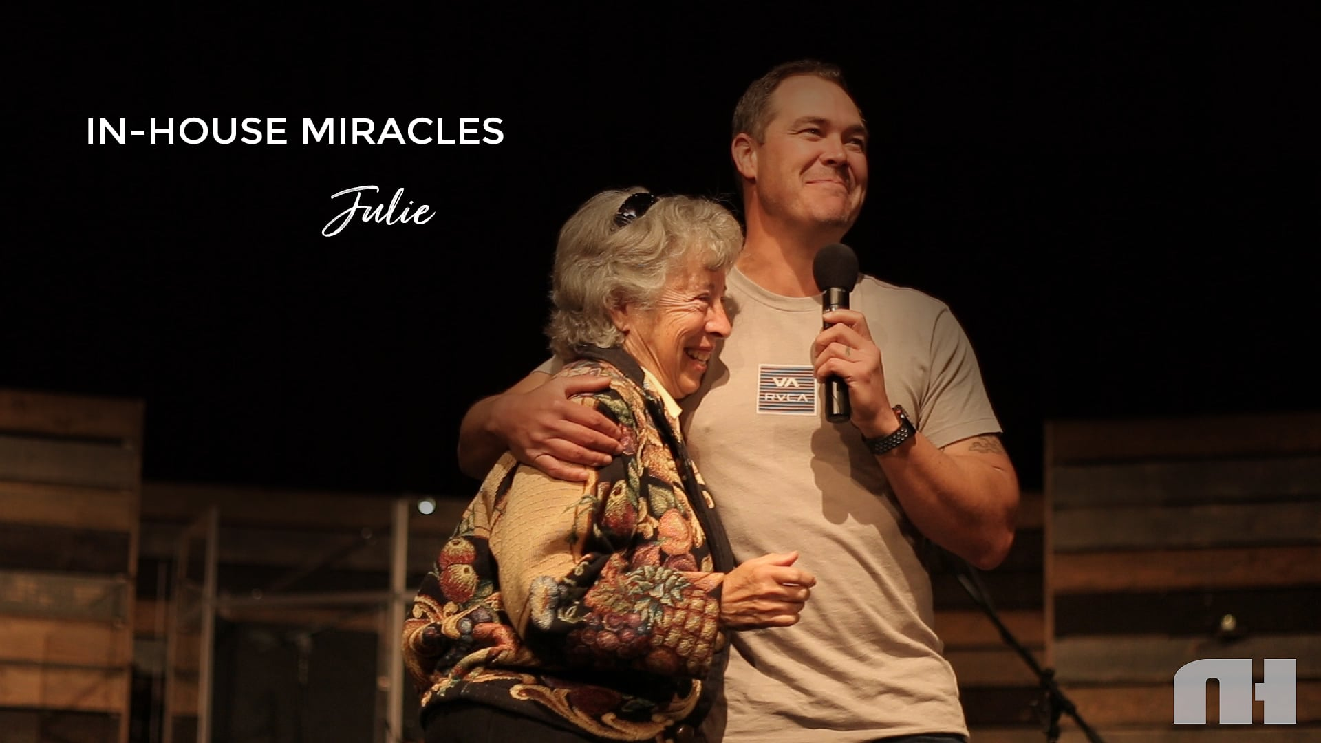 In-House Miracles: Julie