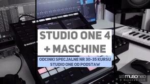 Studio One & Maschine 32 lub 48 kanałów audio z Maschine