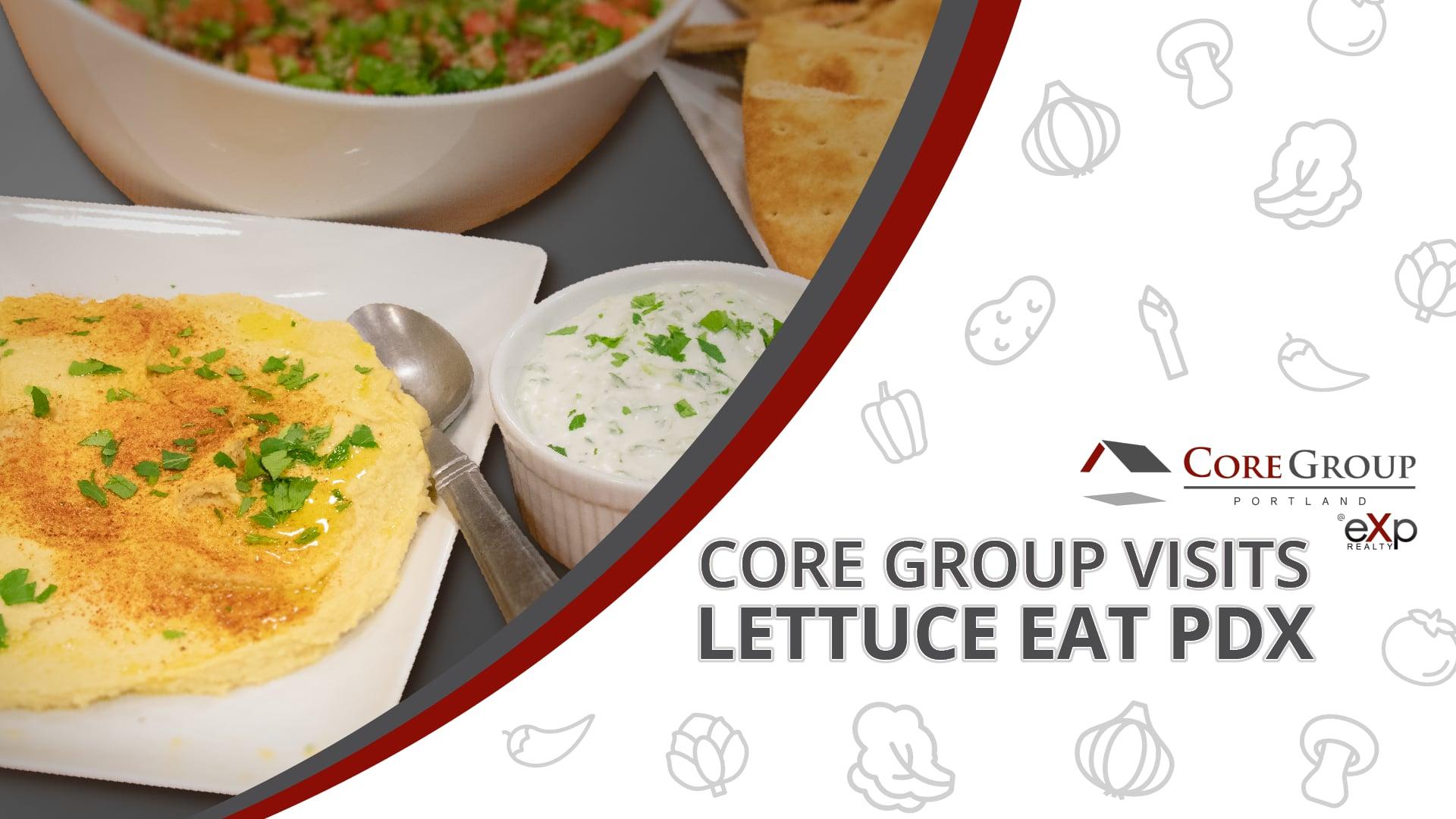 Core Group @ Lettuce Eat PDX