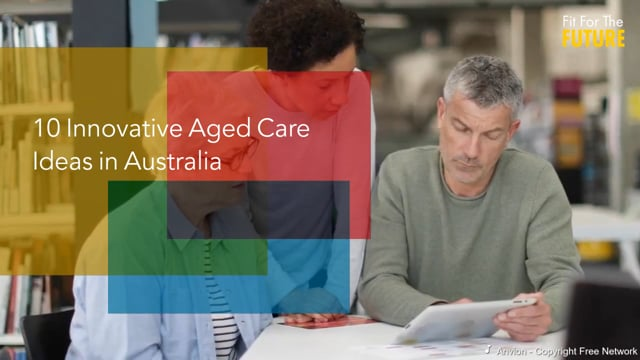 10 Innovative Aged Care Ideas in Australia
