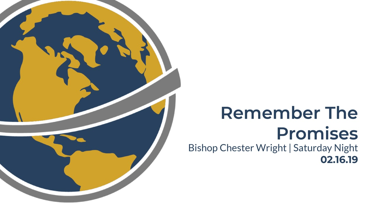Remember The Promises | Bishop C.M. Wright | Antioch UNITED | February 2019