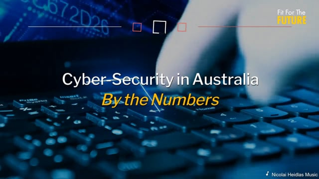 Cyber-Security in Australia - by the Numbers