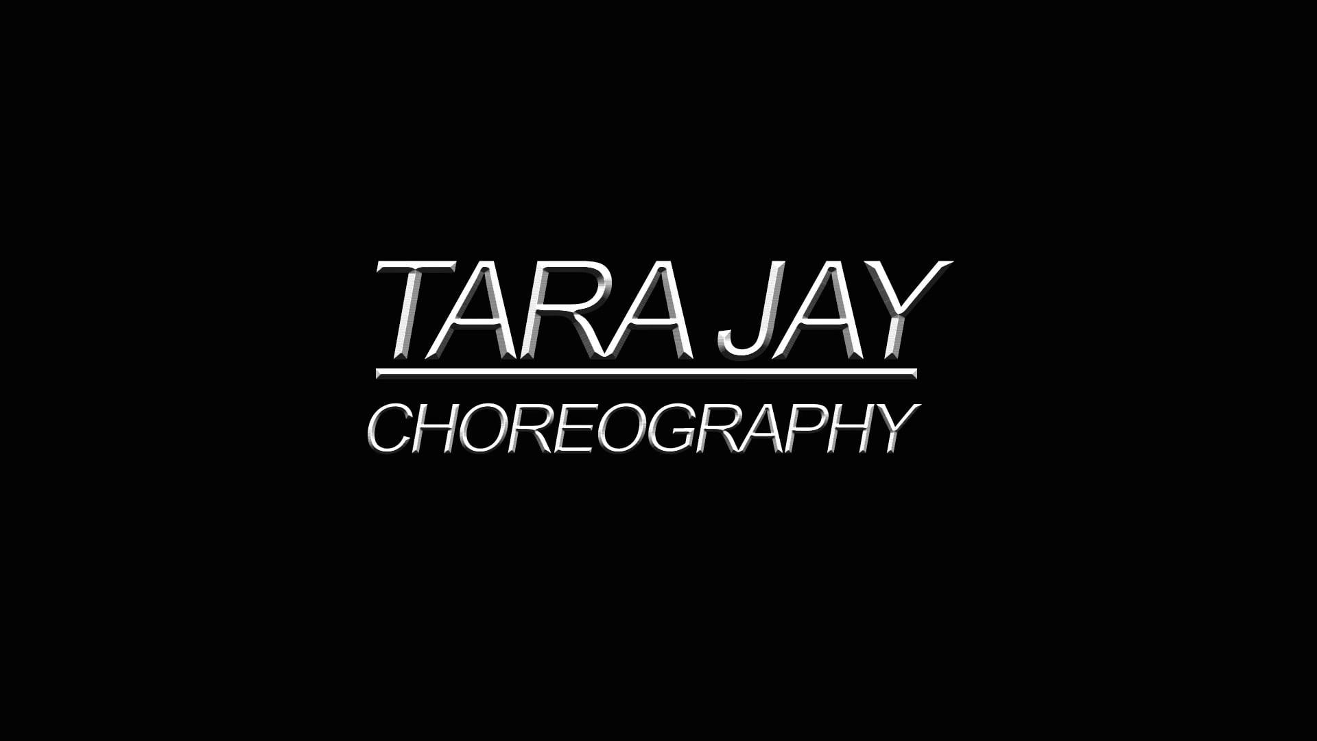 TARA JAY Choreography Reel