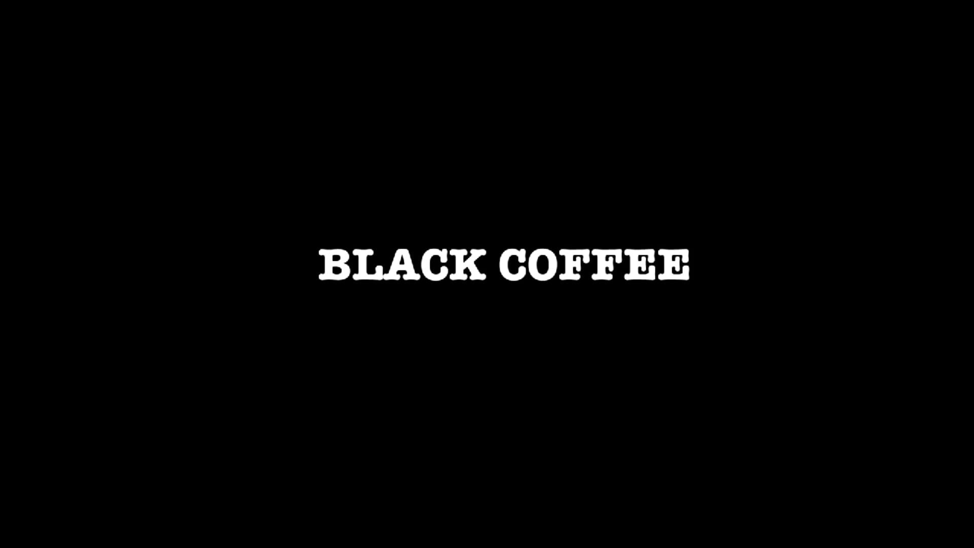 UNI//FPS Project 002 - Black Coffee