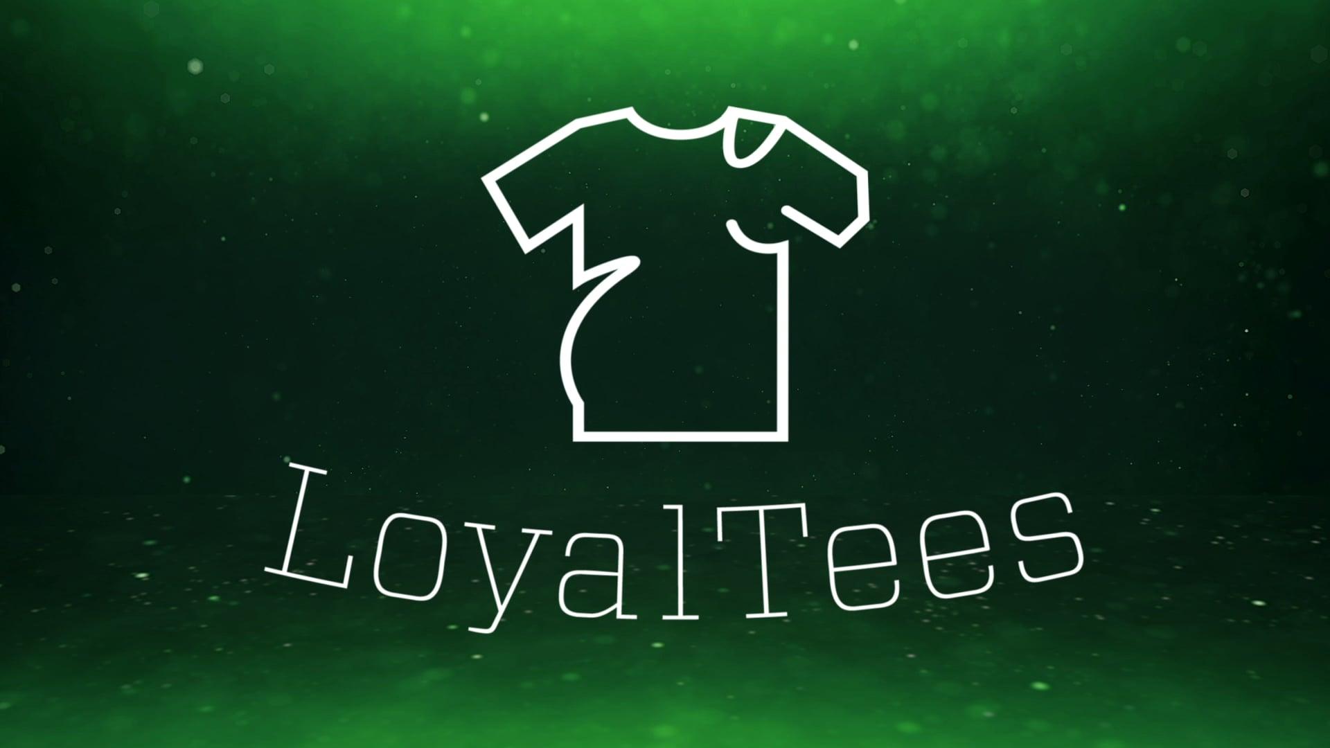 "LoyalTees ""Logo Reveal Animation"""