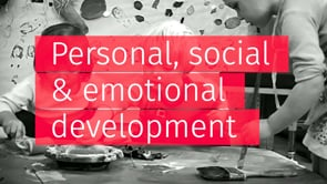 Watch Learning through Play - Personal, social & emotional development