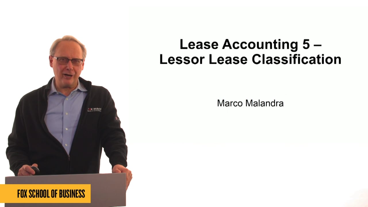61314Lease Accounting 5: Lessor Lease Classification