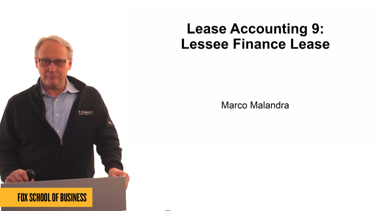 61310Lease Accounting 9: Lessee Finance Lease