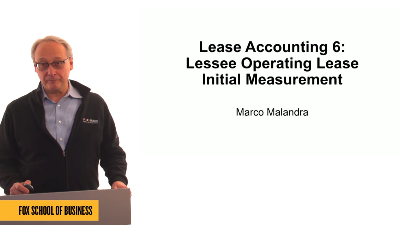 61313Lease Accounting 6: Lessee Operating Lease – Initial Measurement