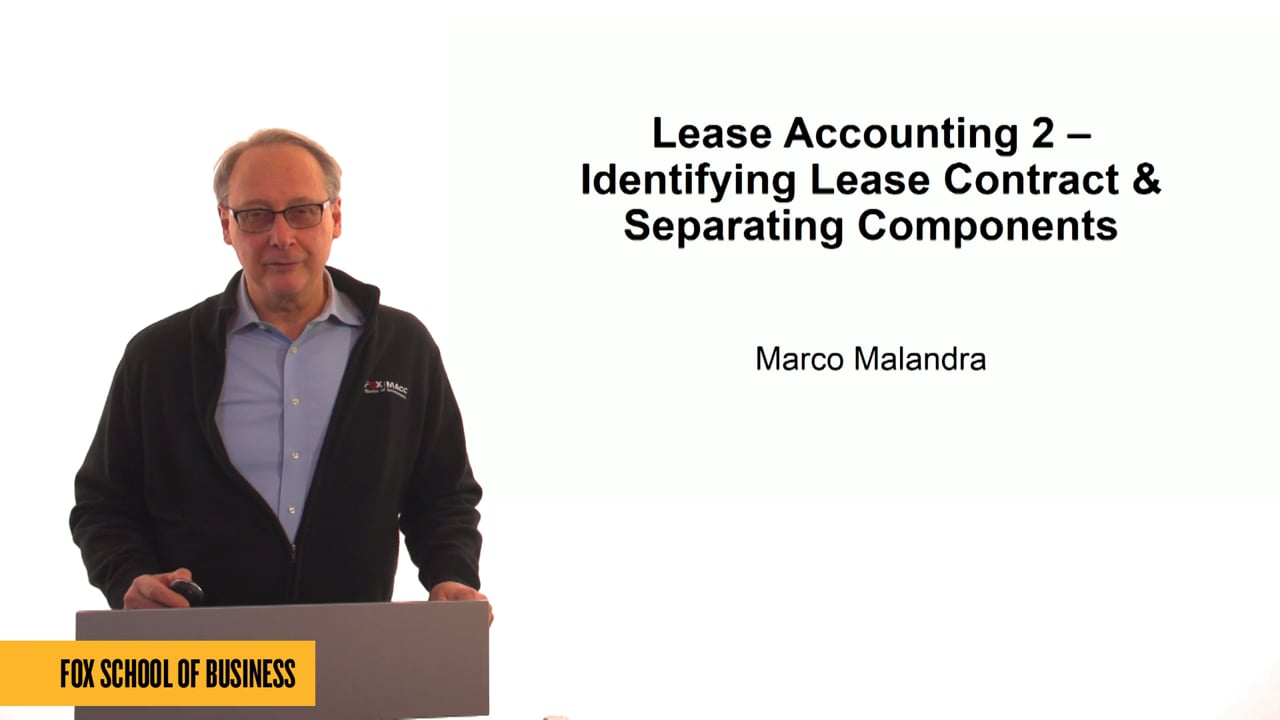 61316Lease Accounting 2: Identifying Lease Contract & Separating Components