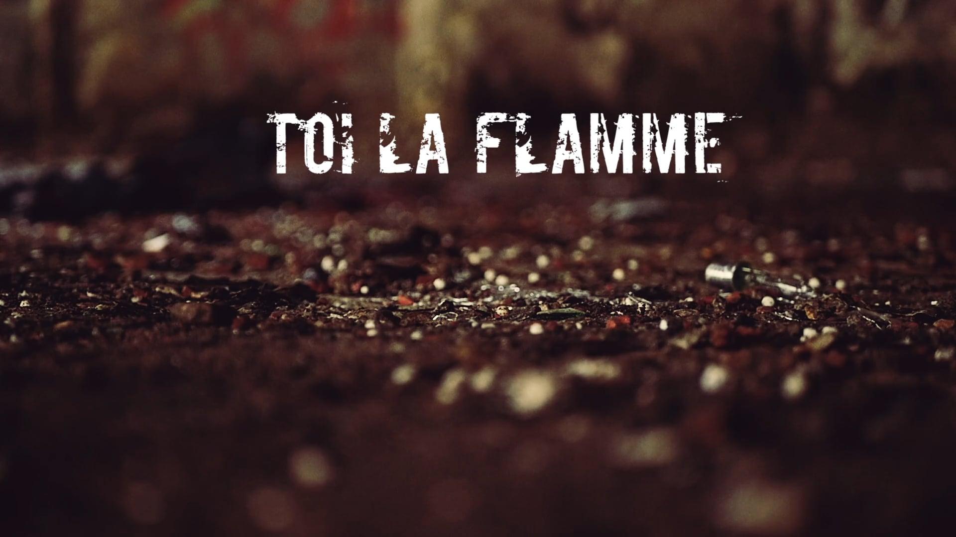 Toi La Flamme