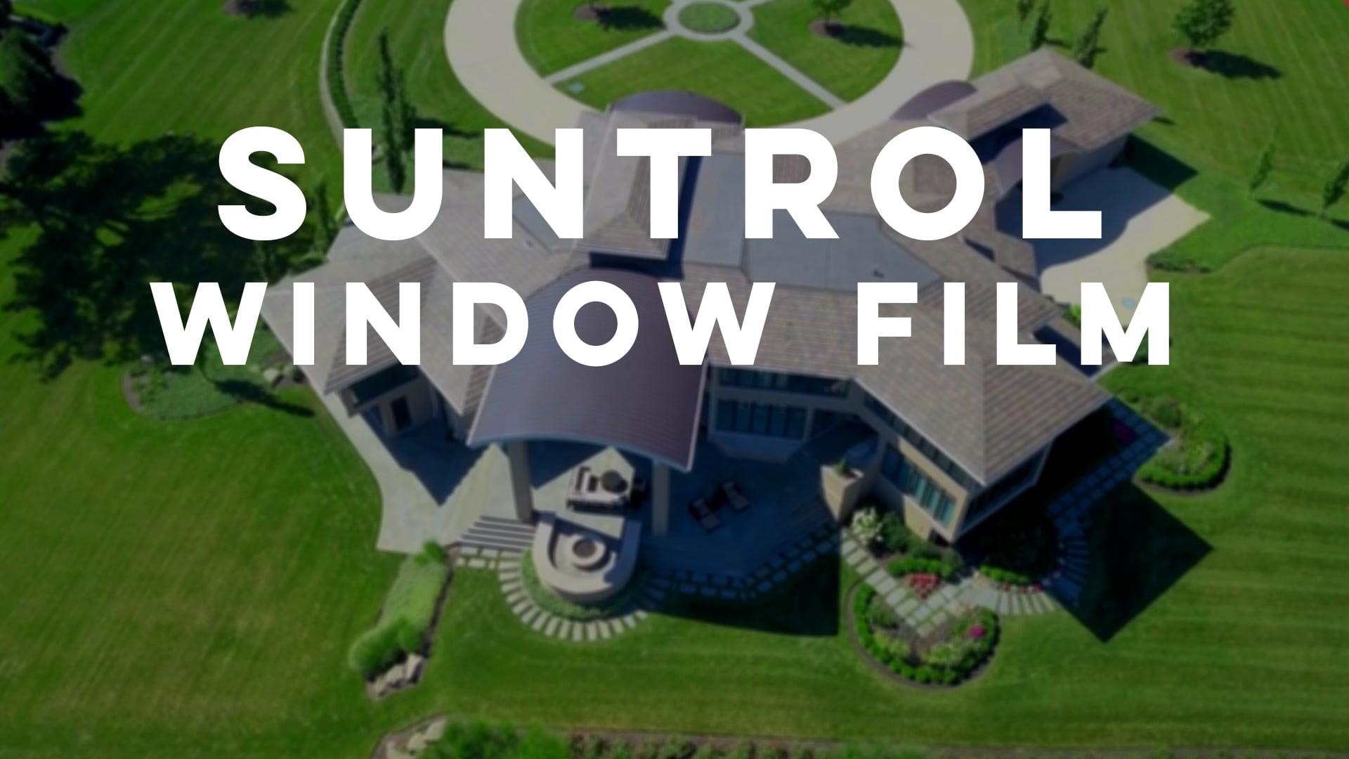 Suntrol   Window Film Overview