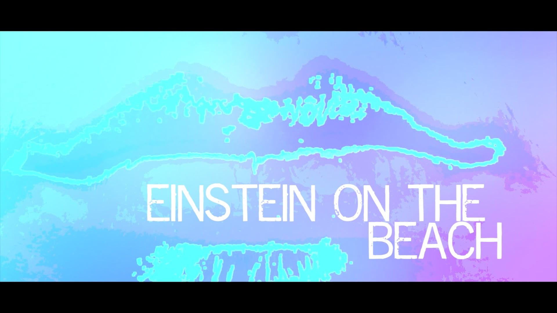 Einstein on the Beach: A Filmic Representation (Abstract Minimalist Short Film)