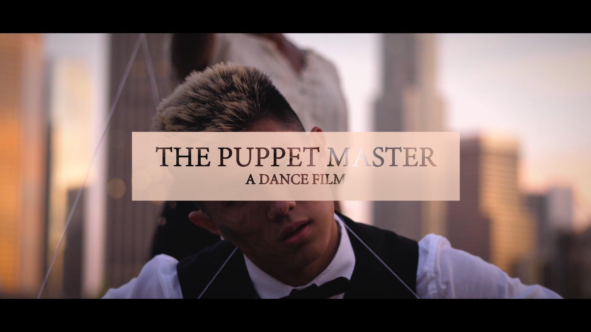 The Puppet Master | Dance Short Film (2018)