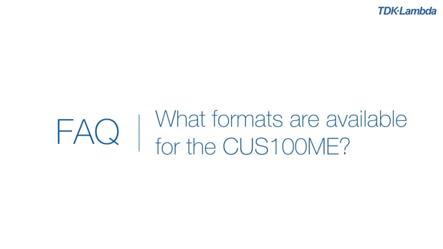 What formats are available for the CUS100ME medical power supply?