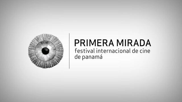 Primera Mirada del 8º IFF Panamá