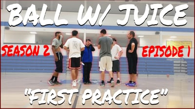 The FIRST Team Practice! - BALL with JUICE (Season 2 Ep.1)