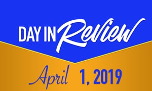 HIS Morning Crew Day In Review: Monday, April 1, 2019