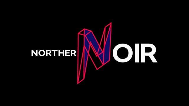 Northern Noir - Teaser Promo