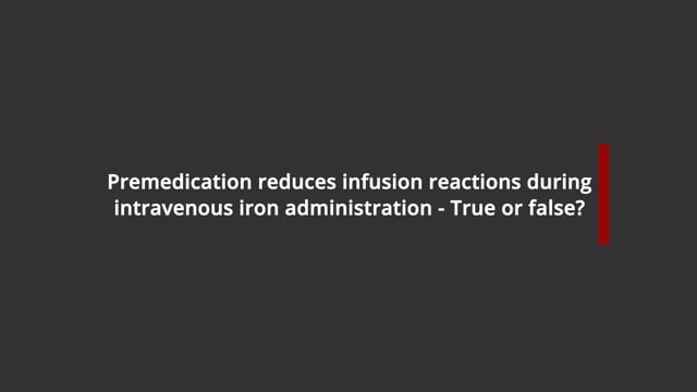 Intravenous iron administration and premedication