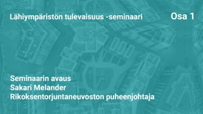 Lähiympäristön tulevaisuus -seminaari