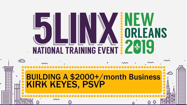 "3457""Building a $2,000+/month Business"" PSVP Kirk Keyes NOLA 2019"
