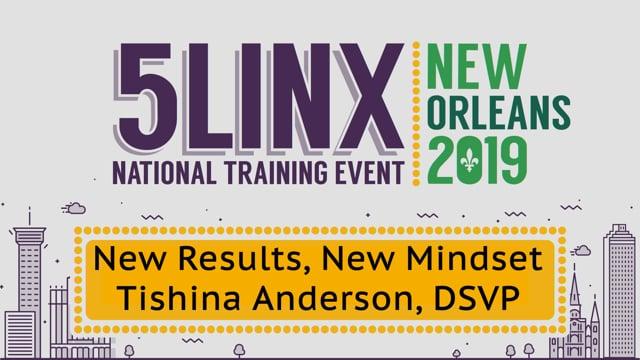 "3463""New Results, New Mindset"" DSVP Tishina Anderson NOLA 2019"