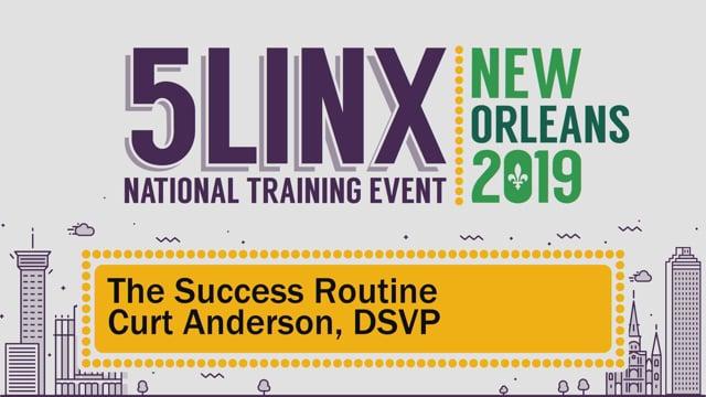 "3465""The Success Routine"" DSVP Curt Anderson NOLA 2019"