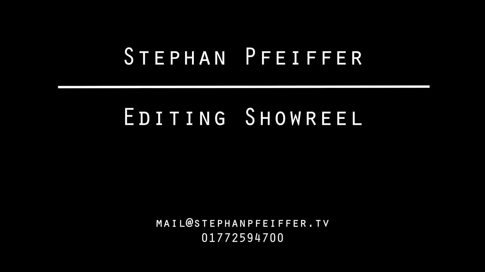 Stephan Pfeiffer Schnitt / Editing Showreel