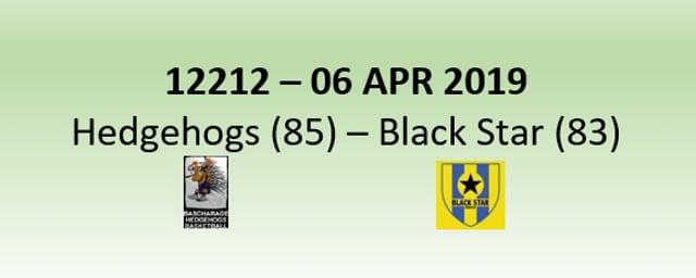 N2H 12212 Hedgehogs Bascharage (85) - Black Star Mersch (83) 06/04/2019