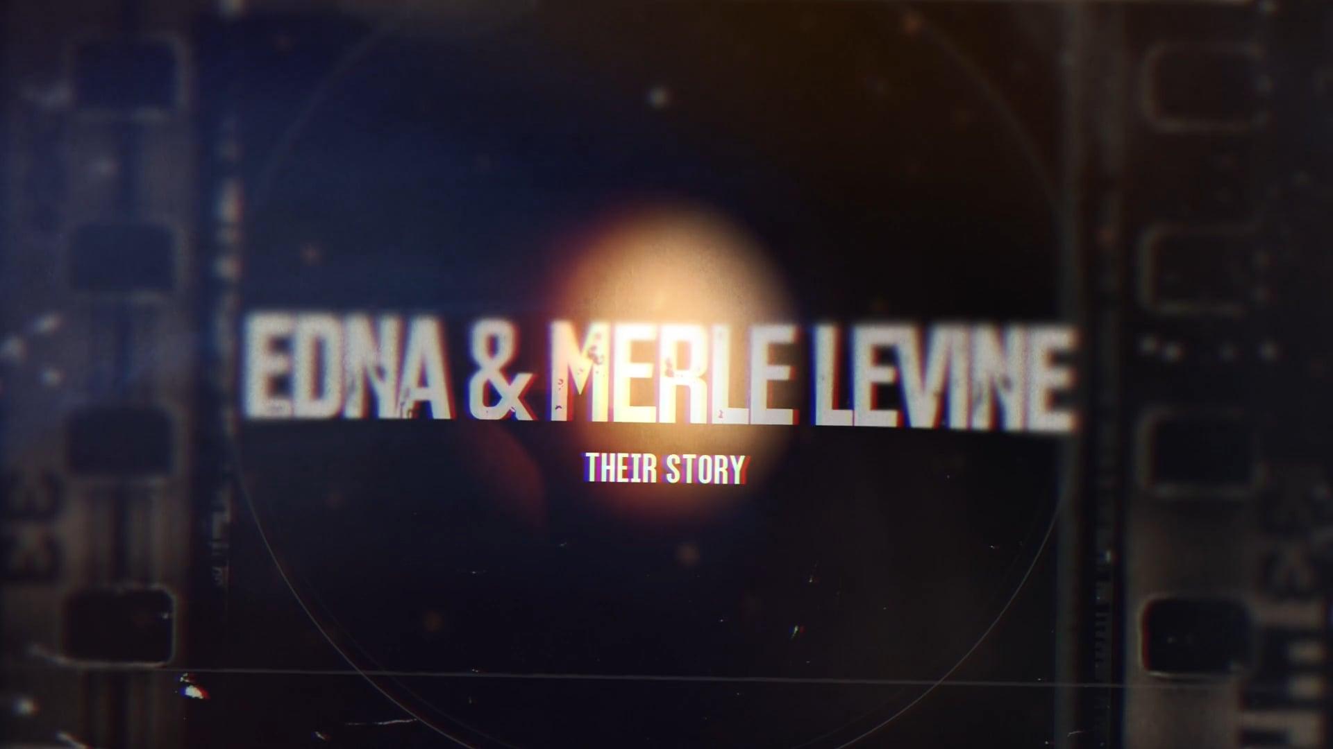 The Story of Edna & Merle