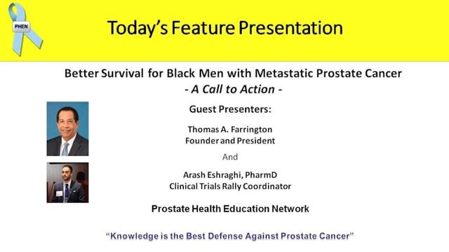 Better Survival for Black Men with Metastatic Prostate Cancer with Mr. Thomas Farrington & Dr. Arash Eshraghi