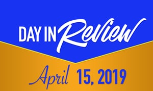 HIS Morning Crew Day In Review: Monday, April 15, 2019