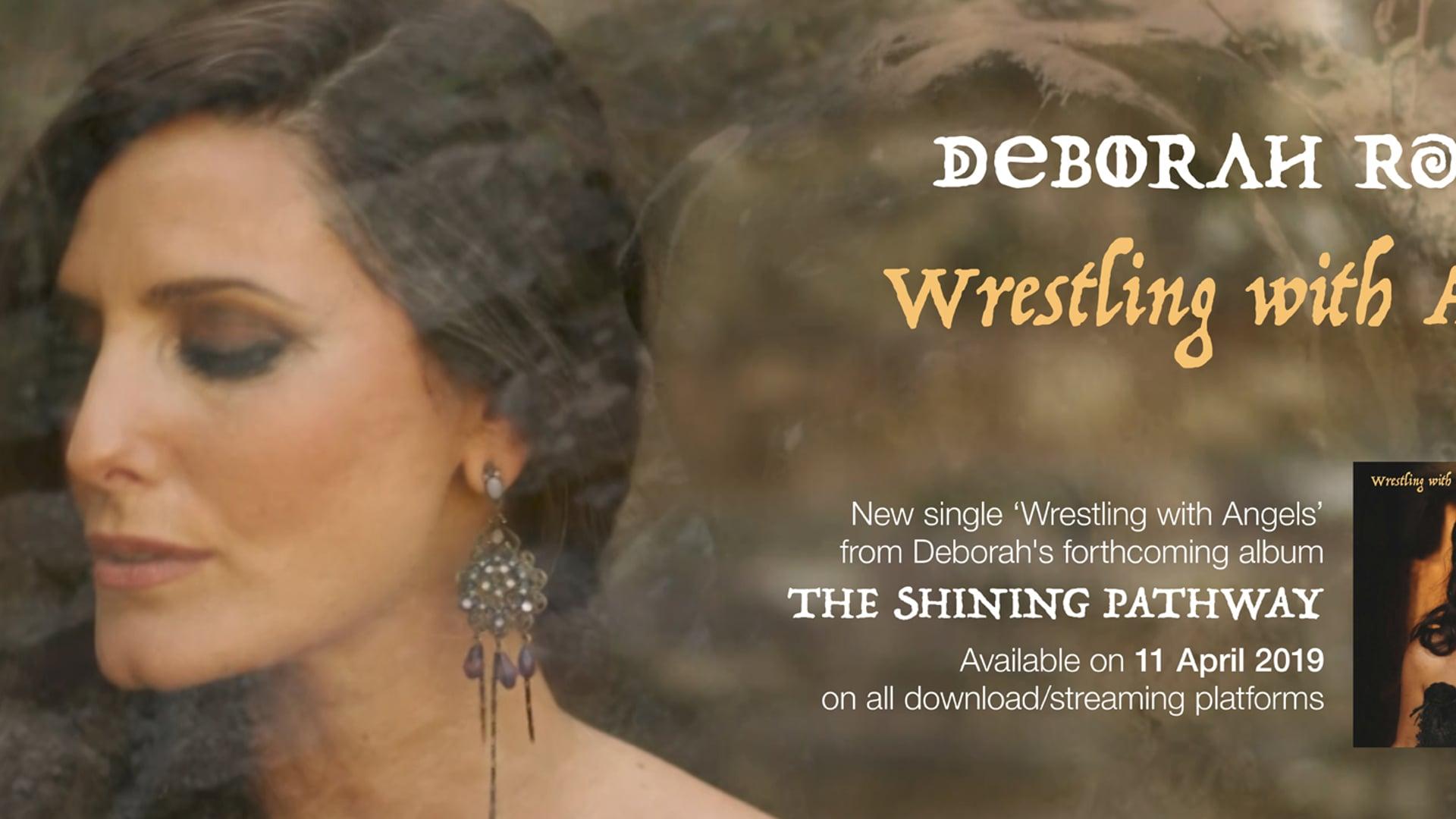 Wrestling with Angels - Deborah Rose Music Video