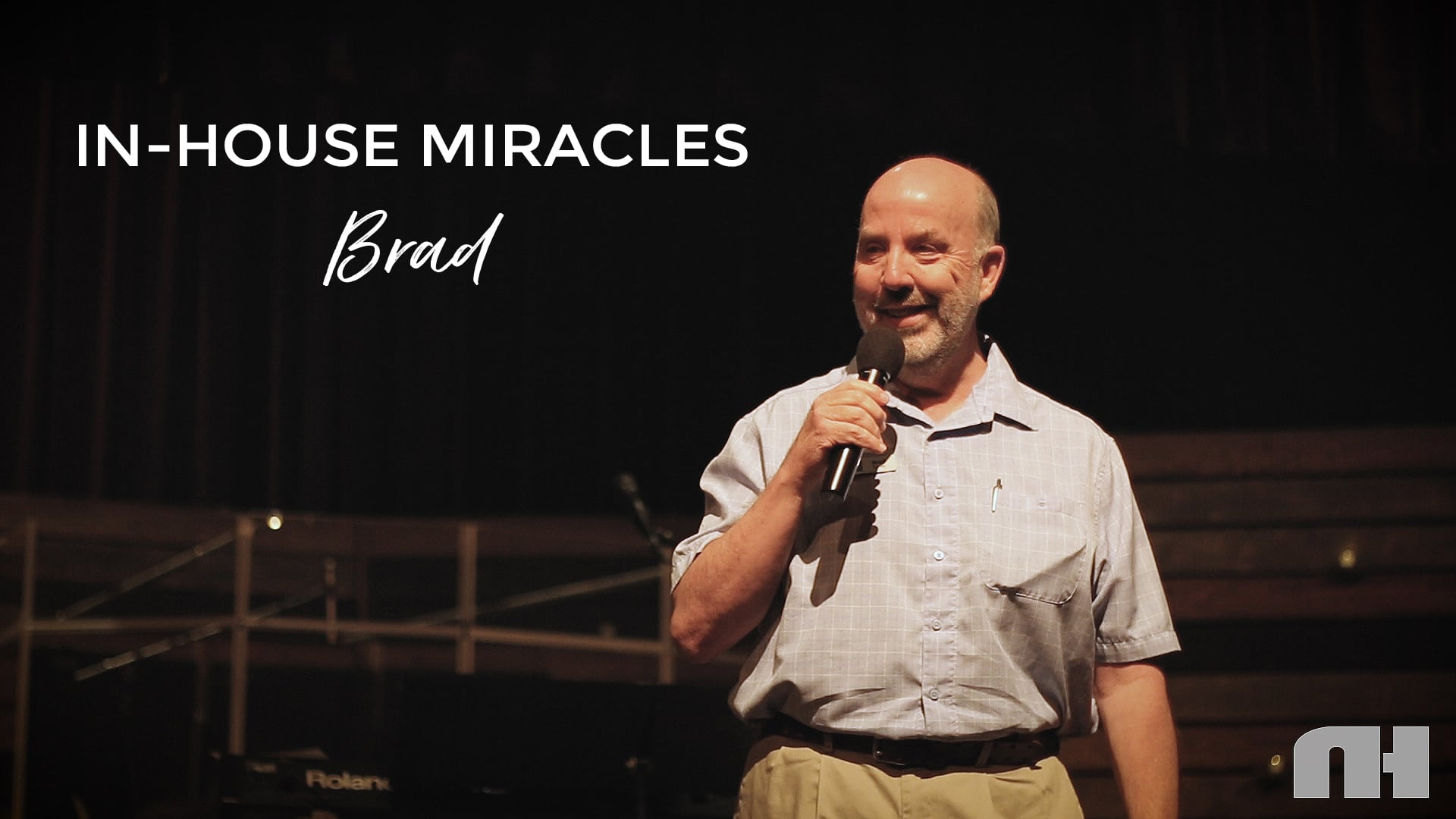 In-House Miracles: Brad