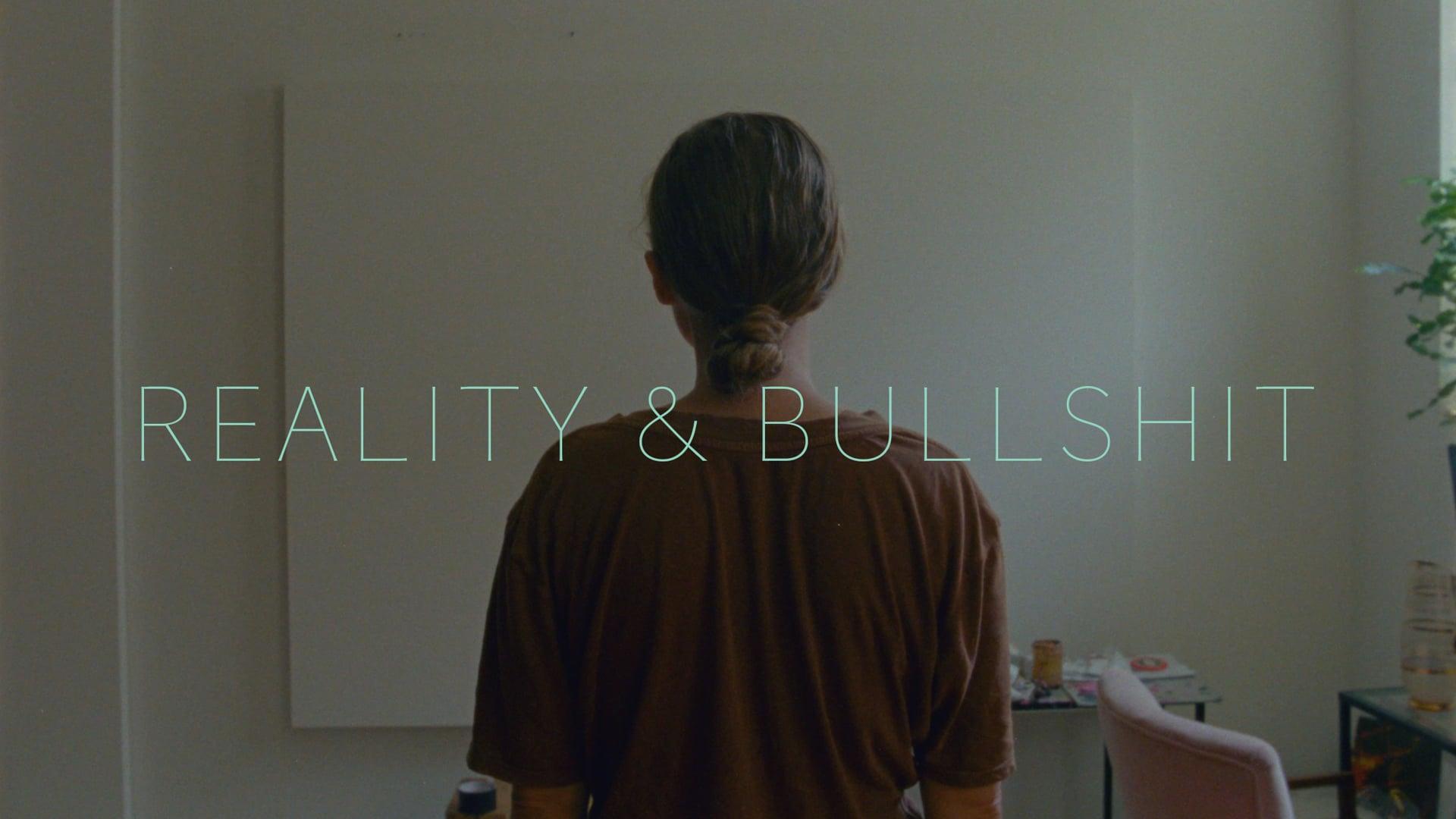 REALITY & BULLSHIT - trailer