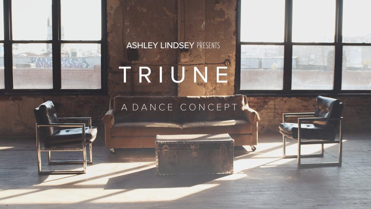 T R I U N E - A Dance Concept