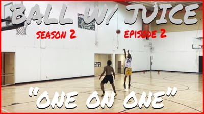One on One For Money + Game 1 Of The Season! - BALL with JUICE (Season 2 Ep.2)
