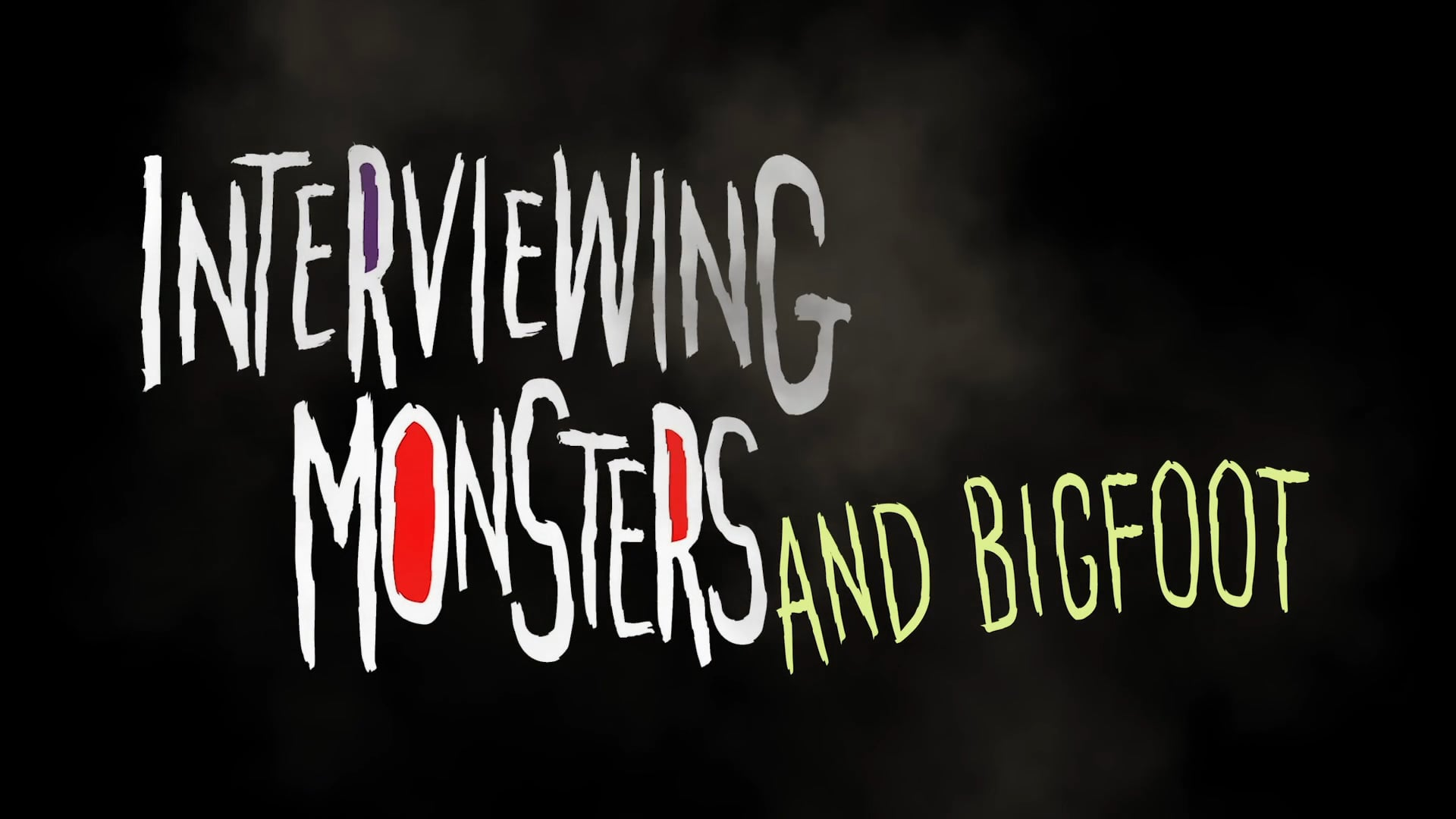 Interviewing Monsters - 130 sec Official Trailer