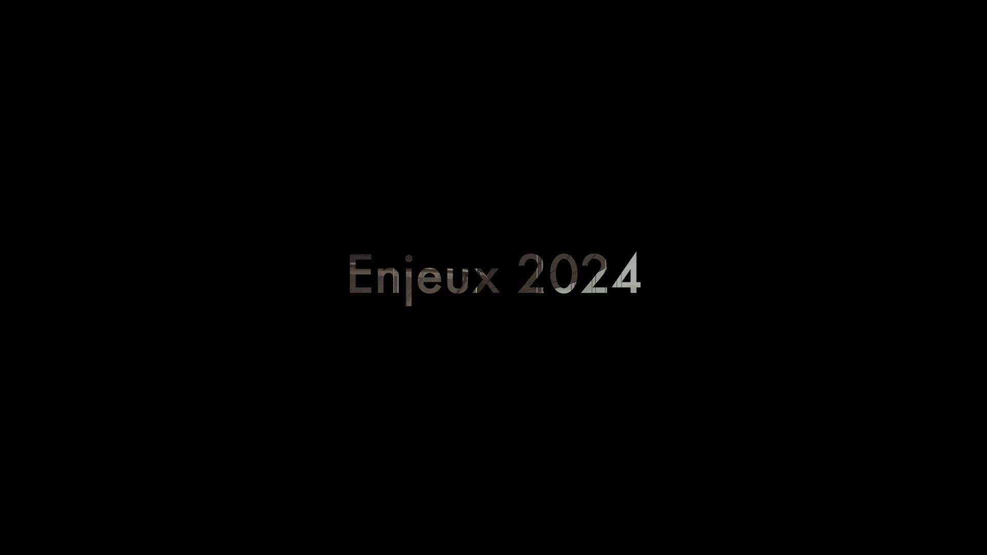 Enjeux 2024
