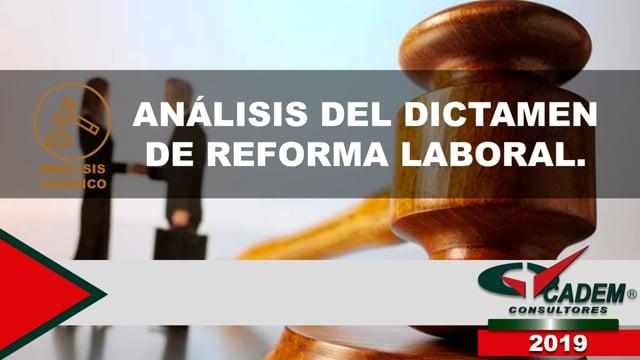 Análisis del Dictamen de Reforma Laboral.
